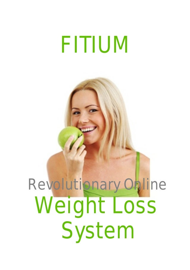 FITIUMRevolutionary OnlineWeight Loss  System