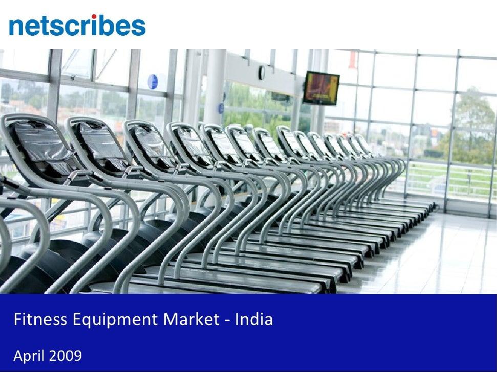 Fitness Equipment Market - India April 2009