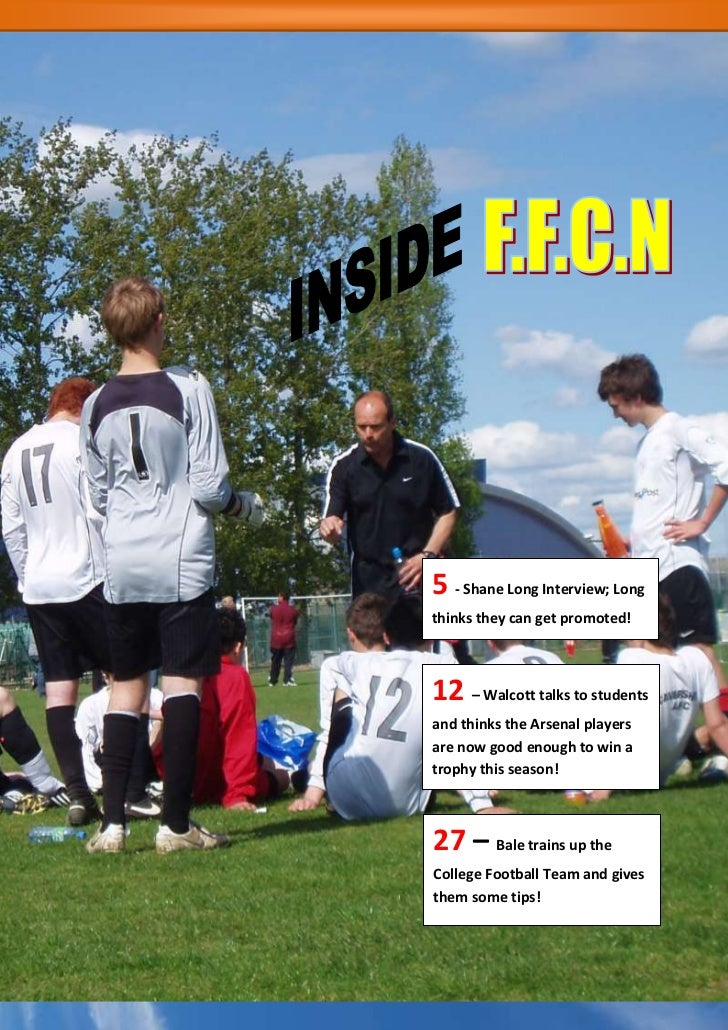 27 – Bale trains up the College Football Team and gives them some tips!12 – Walcott talks to students and thinks the Arsen...