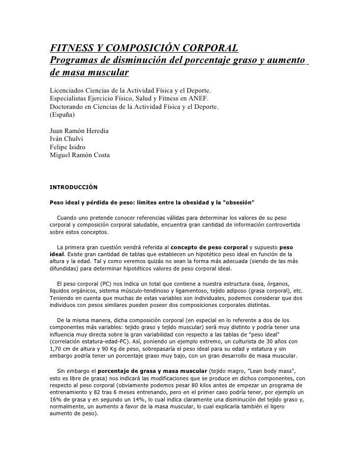 FITNESS Y COMPOSICIÓN CORPORAL Programas de disminución del porcentaje graso y aumento de masa muscular Licenciados Cienci...
