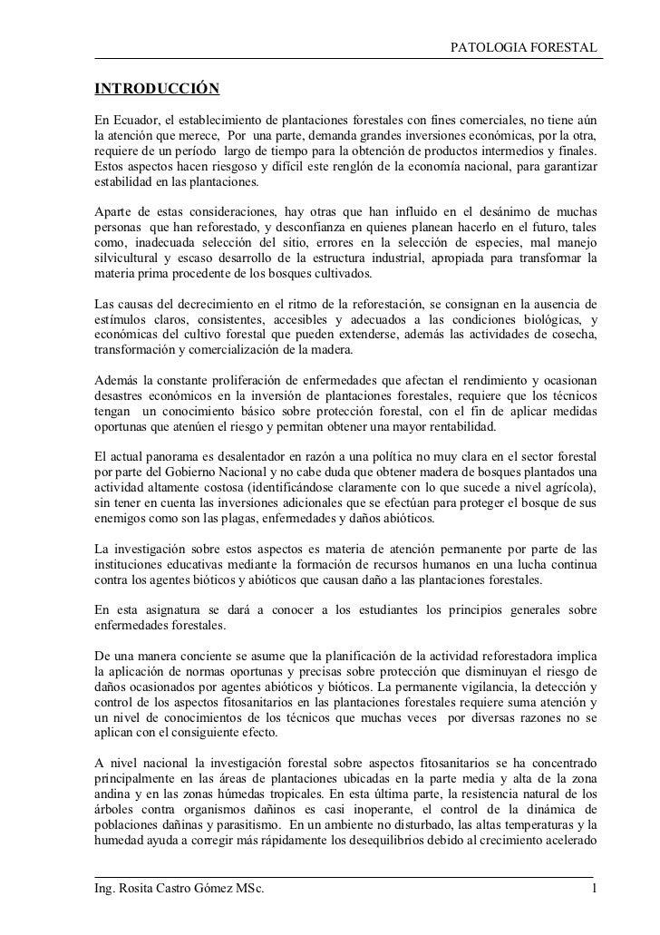 PATOLOGIA FORESTALINTRODUCCIÓNEn Ecuador, el establecimiento de plantaciones forestales con fines comerciales, no tiene aú...