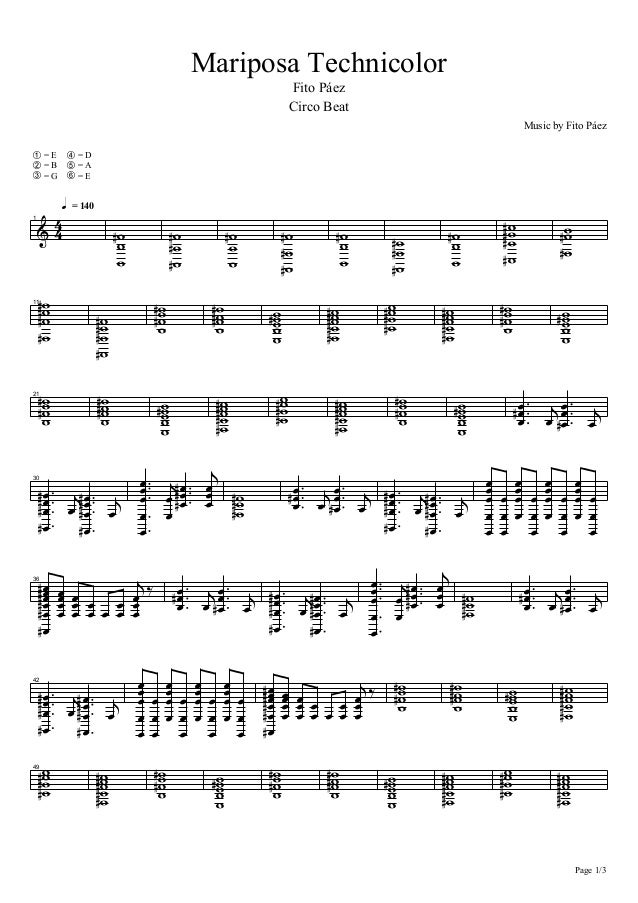 Mariposa Technicolor Fito Páez Circo Beat Music by Fito Páez n= E o= B p= G q= D r= A s= E h = 140 : 44 1 = ==D =D =D =D =...