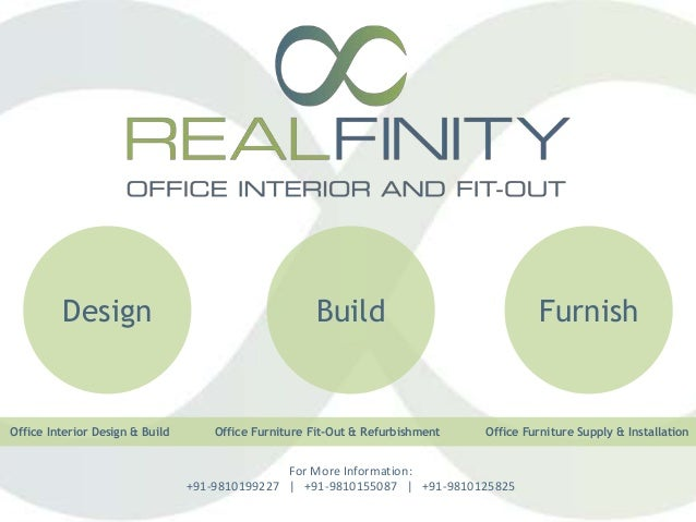 Design Build Furnish Office Interior Design & Build Office Furniture Fit-Out & Refurbishment Office Furniture Supply & Ins...