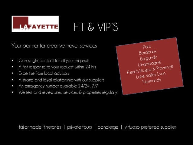 FIT & VIP'S	  Your partner for creative travel services                                   Paris	                          ...