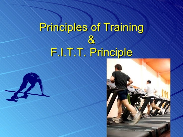 exercise training principles 1 principle of specificity suggests that your body will make adjustments according to the type of training you perform and in the very same muscles that you exercise.