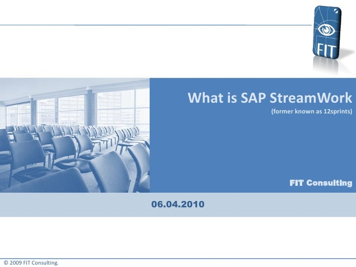 What is SAP StreamWork                                           (former known as 12sprints)                              ...