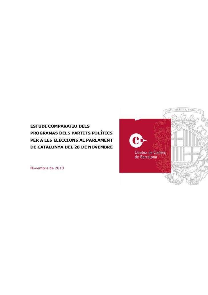 ESTUDI COMPARATIU DELSPROGRAMAS DELS PARTITS POLÍTICSPER A LES ELECCIONS AL PARLAMENTDE CATALUNYA DEL 28 DE NOVEMBRENovemb...