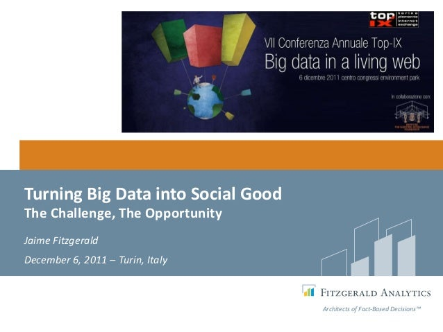 Jaime Fitzgerald on Data, Analytics, + Social Good - The Challenges, The Opportunity