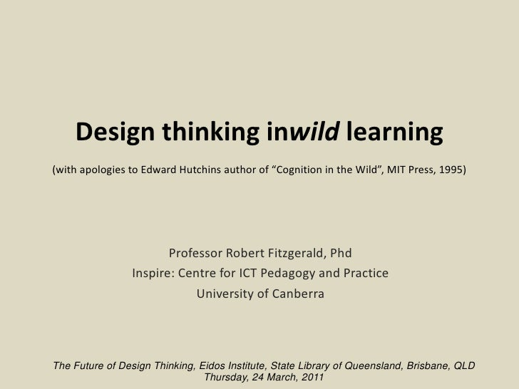 Design thinking in wild learning