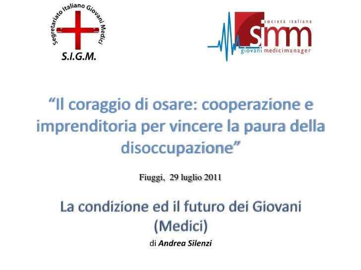 Presentazione Medici Manager Fiuggi 29.07