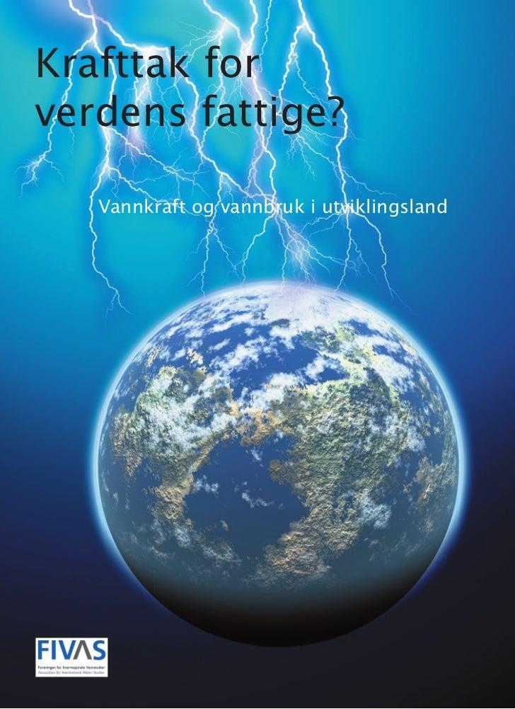 Krafttak forverdens fattige?   Vannkraft og vannbruk i utviklingsland