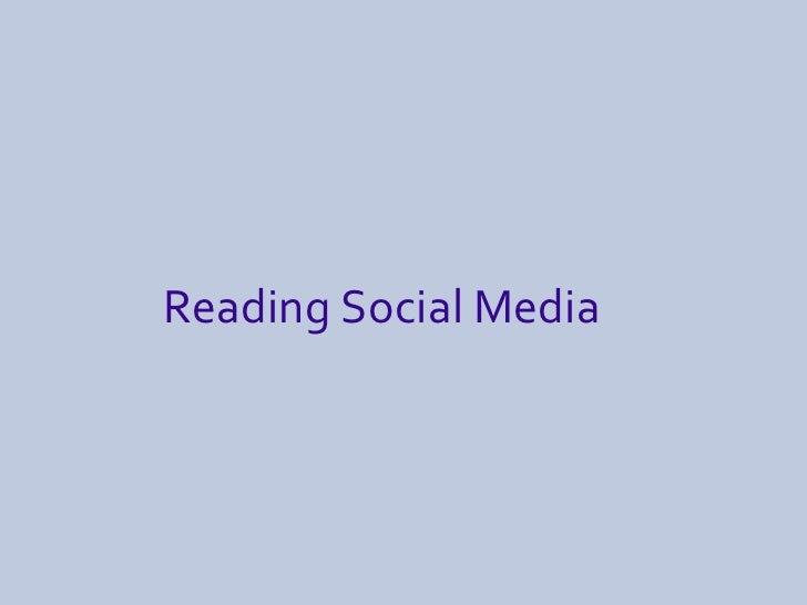 Reading Social Media