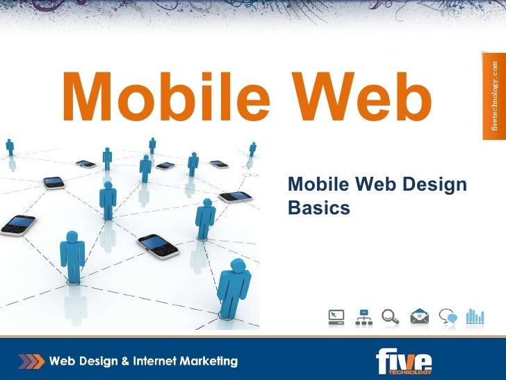 Mobile Web Mobile Web Design Basics