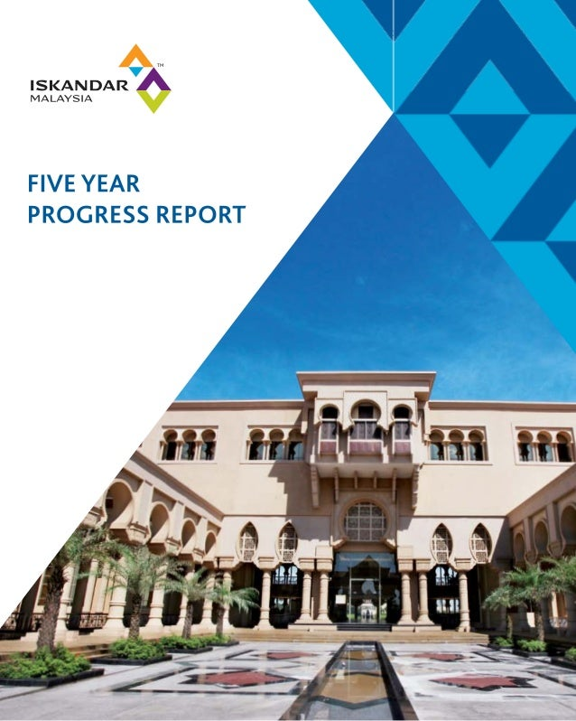Five year-progress-report iskandar