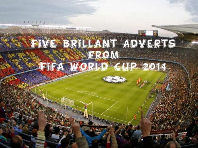 Five Brilliant Advertisements From the FIFA World Cup 2014