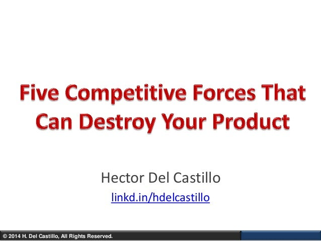 Five Competitive Forces That Can Destroy Your Product