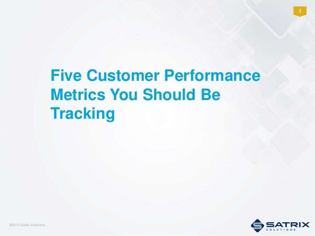 Five Customer Performance Metrics You Should Be Tracking