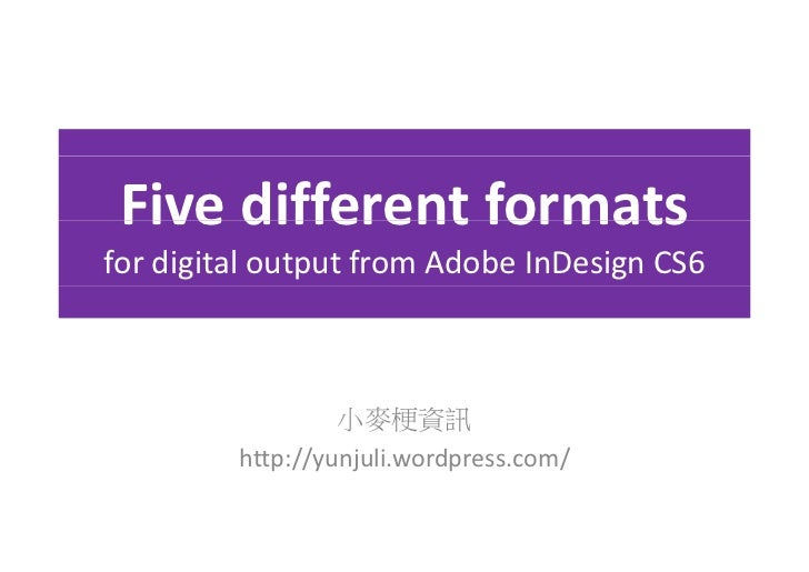 Five different formats for digital output from adobe in design cs6