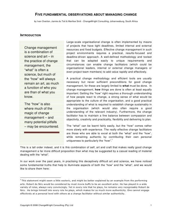 Managing change: Five fundamental observations