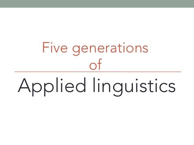 Five generations of Applied linguistics John 3,16