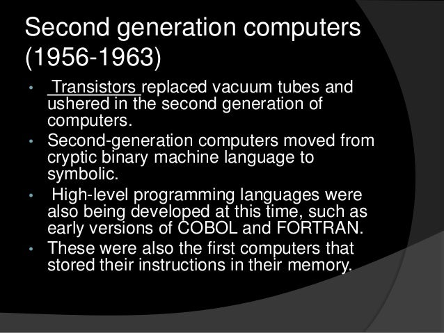 Second Generation Computers Second Generation Computers