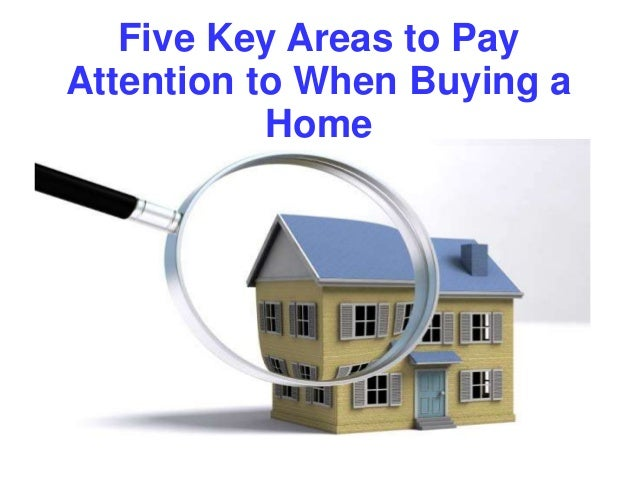 Five Key Areas to Pay Attention to When Buying a Home