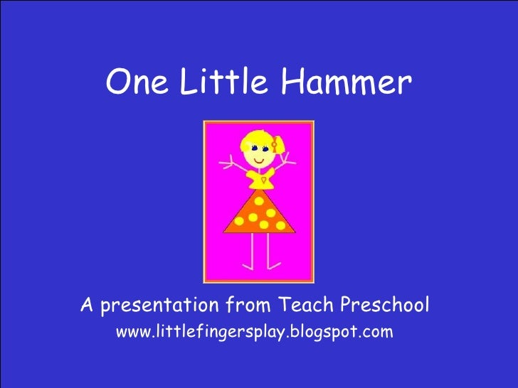 One Little Hammer