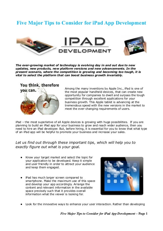 Five Major Tips to Consider for iPad App DevelopmentThe ever-growing market of technology is evolving day in and out due t...