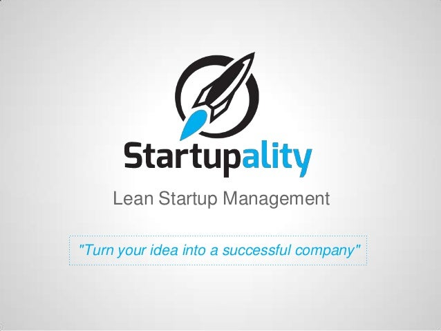 """Lean Startup Management""""Turn your idea into a successful company"""""""