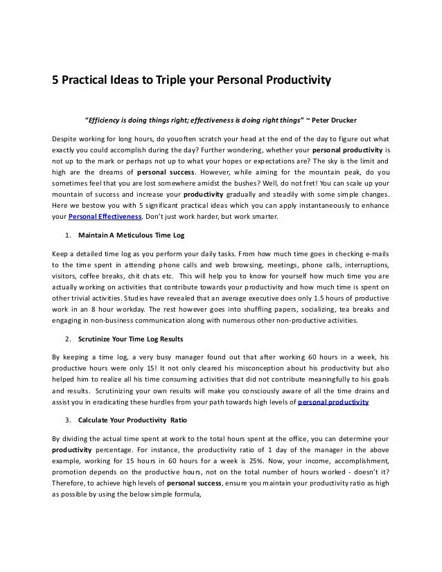 """5 Practical Ideas to Triple your Personal Productivity """"Efficiency is doing things right; effectiveness is doing right thi..."""