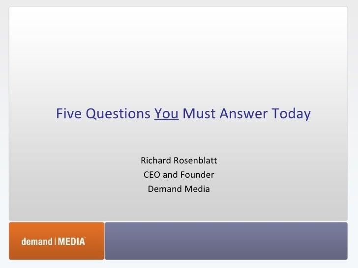 Five Questions You Must Answer Today   Richard Rosenblatt   Startonomics La 2009