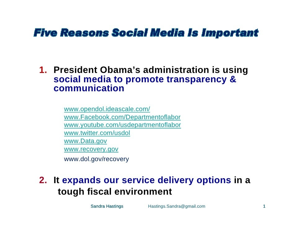 1. President Obama's administration is using    social media to promote transparency &    communication       www.opendol....