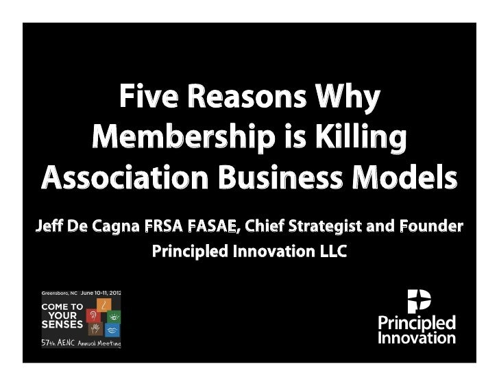 Five reasons why membership is killing association biz models (aenc slideshare)