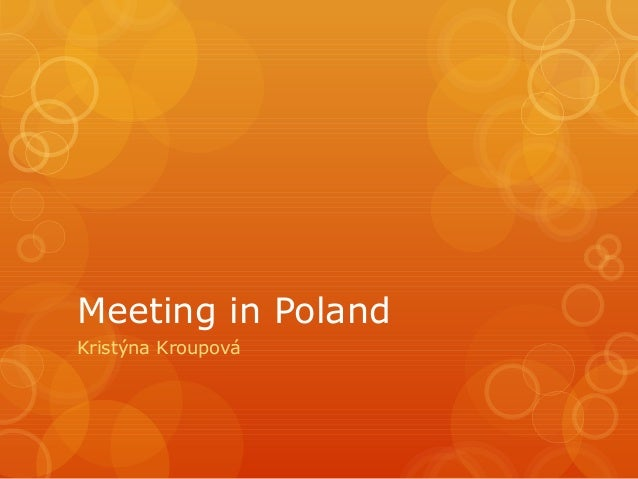 Meeting in Poland Kristýna Kroupová