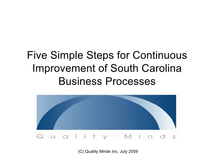 Five Steps For Continuous Improvement of a South Carolina Business Process