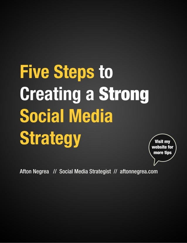 Five steps to creatinga strong social media strategy
