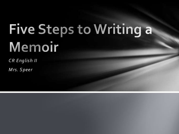 Five Steps to Writing A Memoir v6pz2BbG