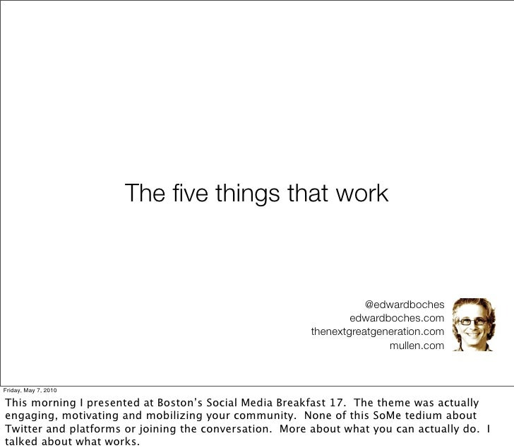 The five things that work                                                                       @edwardboches              ...