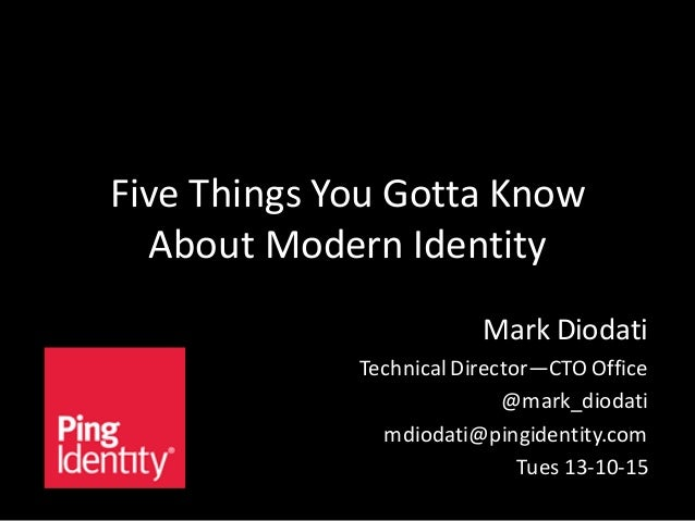 Five Things You Gotta Know About Modern Identity