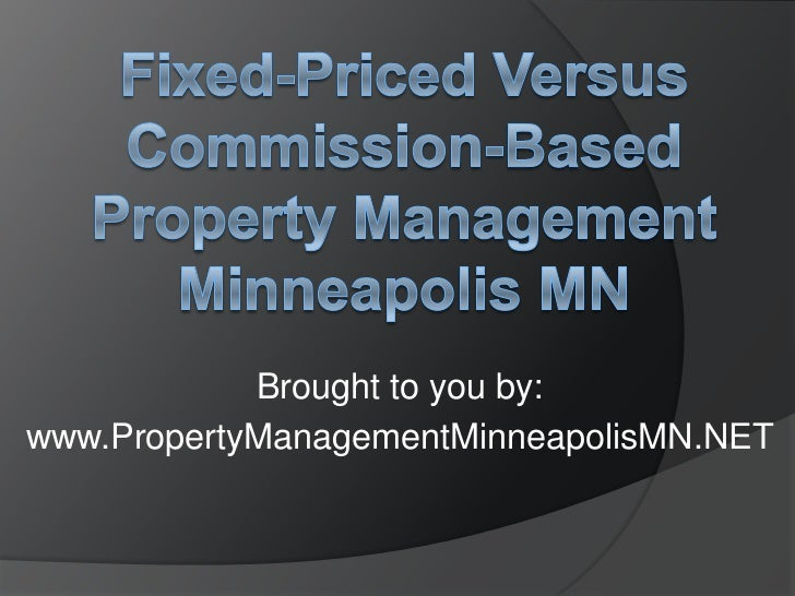 Brought to you by:www.PropertyManagementMinneapolisMN.NET