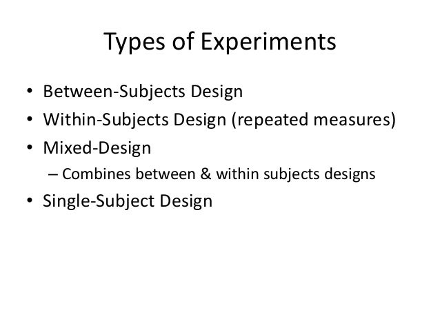 design of psychological experiment Is the variable that is manipulated in an experiment the experimental design is us two things about the relationship between two variables.