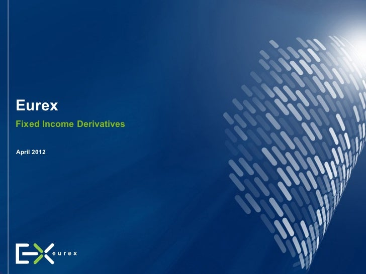 Eurex Fixed Income Complex