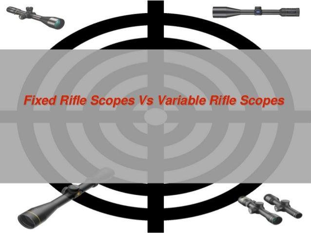 Fixed Rifle Scopes Vs Variable Rifle Scopes