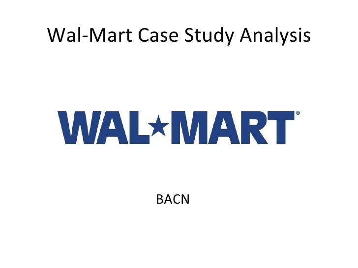 Wal-Mart Case Study Analysis BACN