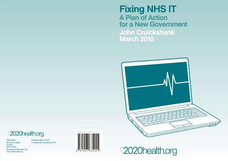 Fixing NHS IT                                                                                 A Plan of Action            ...