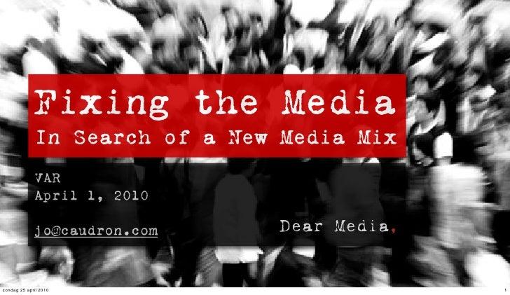 Fixing the media var
