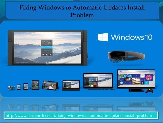 ... -windows-10-automatic-updates-install-problemFixing Windows 10