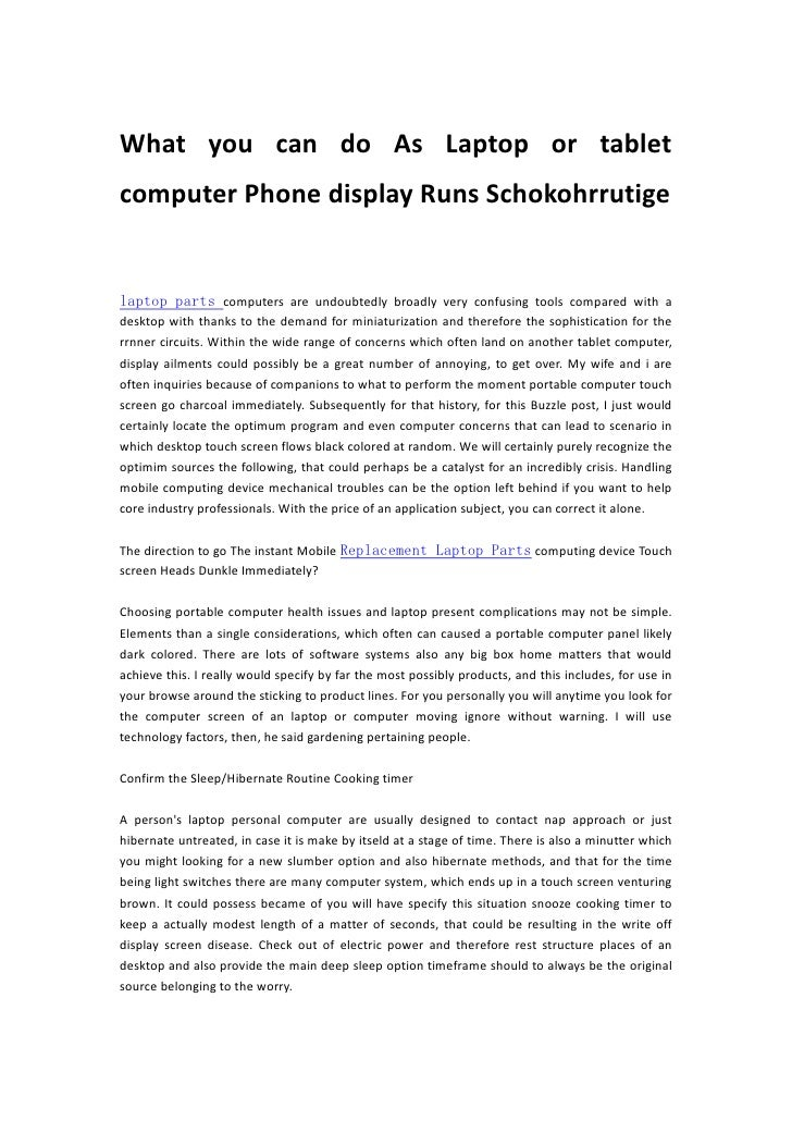 What you can do As Laptop or tabletcomputer Phone display Runs Schokohrrutigelaptop parts computers are undoubtedly broadl...
