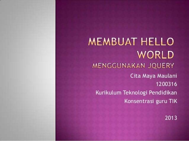 membuat hello world