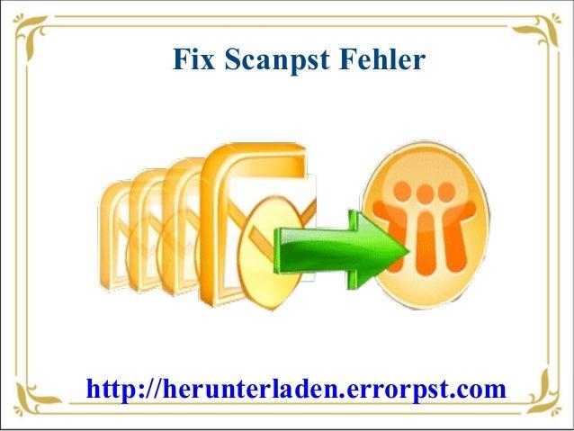 Fix Scanpst Fehlerhttp://herunterladen.errorpst.com